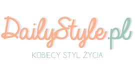 DailyStyle.pl – Kobieca porcja stylu
