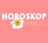 marzec horoskop